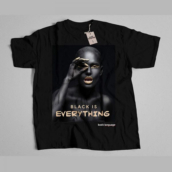 Black Is Everything is powerful motivating t-shirt to help boot the black boy, girl confidence. It is unisex for both men and women